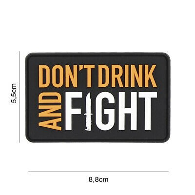 PVC 3D Patch Dont drink and fight