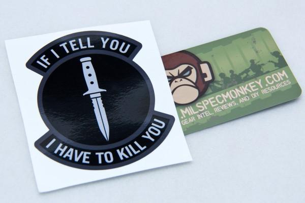 Mil Spec Monkey If I Tell Sticker